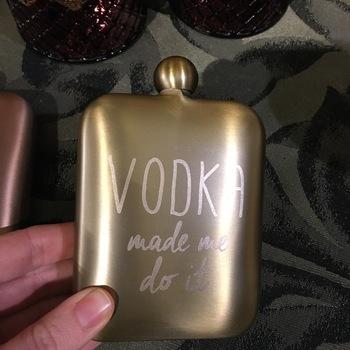 """Hip flasks  gold """"Vodka made me do it"""""""
